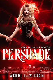 Persuade (Wendi Wilson) » p.1 » Global Archive Voiced Books Online Free