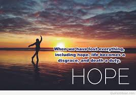 Quotes Of Hope New Quotes About Hope Huge List Of Losing Hope Quotes