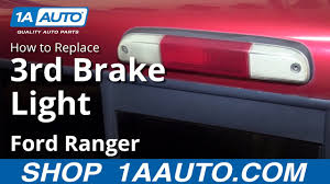 Cargo Light F150 Replacement How To Replace Third Brake Light And Bulbs 95 03 Ford Ranger