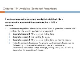 Ppt Chapter 19 Avoiding Sentence Fragments Powerpoint