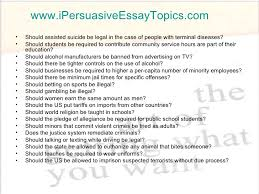 Unique Persuasive Essay Topics Interesting Topics For Persuasive ...