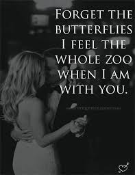 Forget Love Quotes Simple Love Quotes For Him For Her Forget The Butterflies I Feel The