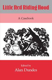 little red riding hood a casebook alan dundes  little red riding hood a casebook alan dundes 9780299120344 com books