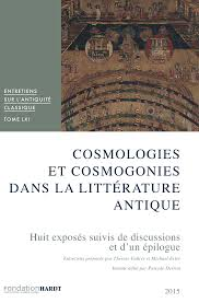 Cosmologies Et Cosmogonies Dans La Littérature Antique