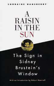 mini store gradesaver a raisin in the sun and the sign in sidney brustein s window