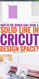 To create a new text box, click the text symbol on the left hand side. How To Add A Solid Line In Cricut Design Space Thin And Thick