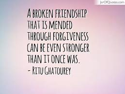 Quotes About Friendship And Forgiveness Quotes About Friendship And Forgiveness Simple Quotes About 18