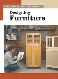 Designing Furniture: The New Best of Fine Woodworking: Editors of Fine  Woodworking: 9781561586844: Amazon.com: Books