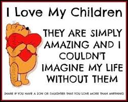 I Love My Children Quotes Delectable I Love My Children Quotes For REAL Parenting Situations
