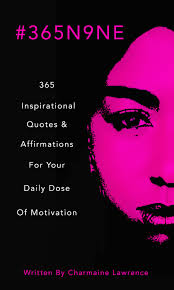 365n9ne 365 Inspirational Quotes Affirmations For Your Daily Dose Of Motivation
