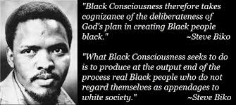 Steve Biko Quotes Black Is Beautiful Best of Steve Biko On Black Consciousness African Spirituality Pinterest