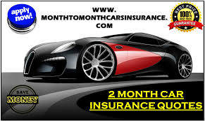 2 month car insurance with instant quotes
