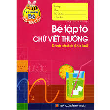 Bé vào lớp 1 - Bé tập tô chữ viết thường (4-5t) B8