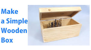 making a simple wooden storage box a woodworkweb woodworking you