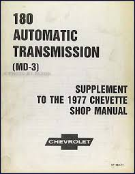 chevy chevette repair shop manual original supplement 1977 chevette 3 speed automatic transmission repair shop manual original