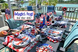 Tablescapes, Lobster Fest for the 4th ...