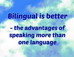 bilingual is better advantages of speaking more than one language
