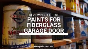 best paint for fiberglass garage door
