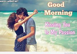 kiss from morning e about love whatsapp status kissing images kissing on the beach goodmorning images