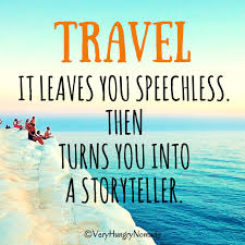 Trip Quotes Unique Best Travel Quotes To Inspire You To Travel Very Hungry Nomads