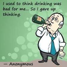 Quotes About Alcohol Funny Drinking Quotes I Used To Think Drinking Was Bad For Me Funny 95