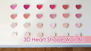 on wall art diy youtube with ombre 3d heart shape wall art sunny diy youtube