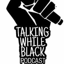 Talking While Black