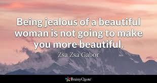 Quotes To Praise Beauty Of A Girl Best Of Beautiful Woman Quotes BrainyQuote