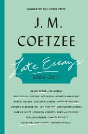 book marks reviews of late essays by j m coetzee late essays 2006 2017