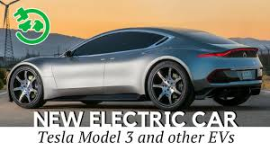 Tesla Model And New Electric Cars To Be Excited About Youtube