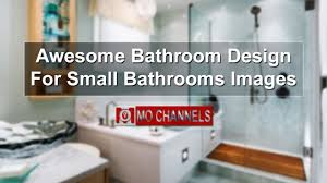 Awesome Bathroom Design For Small Bathrooms Images - YouTube