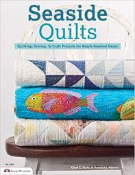 Seaside Quilts: Quilting & Sewing Projects for Beach-Inspired ... & Seaside Quilts: Quilting & Sewing Projects for Beach-Inspired Décor: Carol  Porter, Rebecca Hansen: 9781574214314: Amazon.com: Books Adamdwight.com