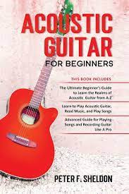 All music contains these fundamental components, and to learn how to read music, you must first familiarize yourself with these basics. Amazon Com Acoustic Guitar For Beginners 3 Books In 1 Beginner S Guide To Learn The Realms Of Acoustic Guitar Learn To Play Acoustic Guitar And Read Music Advanced Guide For Playing Songs And Recording Guitar 9798575388500
