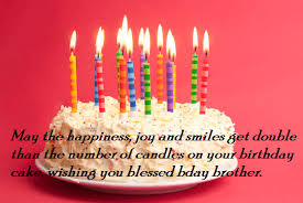 Birthday wishes quotes for brother ~ Birthday wishes quotes for brother ~ Birthday quotes wishes for brother best wishes