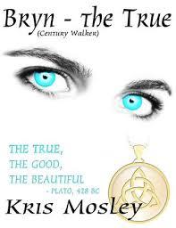 Bryn: The True by Kris Mosley