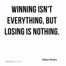 Quotes About Winning And Losing Extraordinary Edmar Mednis Quotes QuoteHD
