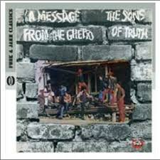 The <b>Sons Of Truth</b> - A Message From The Ghetto - CD – Rough Trade