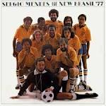 Sergio Mendes & the New Brasil '77