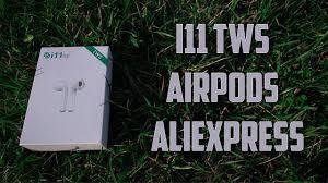 Копия Airpods <b>i11 tws</b> с Aliexpress - YouTube