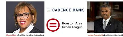 Cadence Bank Contributes to the Houston Area Urban League to Help Start the  Center for Social Justice and Education | Houston Style Magazine | Urban  Weekly Newspaper Publication Website