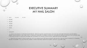 Executive Sumary Executive Summary My Nail Salon Ppt Download