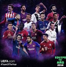 This award started in 2001 and only allow its users of the organization's website to choose. Once Ideal Uefa 2018 Toty Team Of The Year Nominados