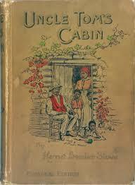 uncle tom s cabin by harriet beecher stowe books harriet beecher stowe tom s and cabin
