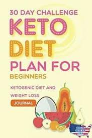 30 Day Healthy Eating Plan Details About 30 Day Challenge Keto Diet Plan For Beginners Ketogenic Diet And Weight Loss J