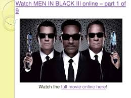 watch men in black iii online watch men in black