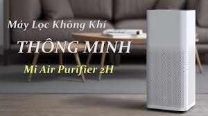 Máy Lọc Không Khí Xiaomi Air Purifier 2H - Lọc Bụi Mịn 2.5 - Công Suất 260  m3/h - Diện Tích 31 m2 - YouTube