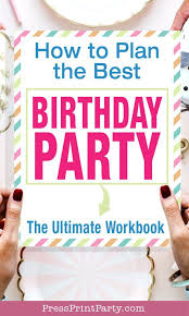 How to Plan a Birthday Party without Losing Your Mind - Press Print Party!  in 2020 | Birthday party checklist, Birthday party planner, Party
