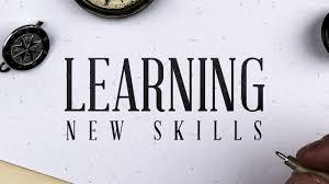 how to learn new skills how to learn new skills