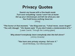 Privacy Quotes Impressive Privacy Privacy Quotes Search My House With A Fine Tooth Comb Turn