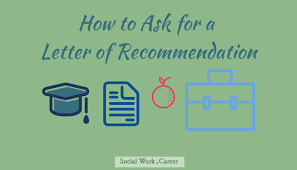 Tips For Asking For A Letter Of Recommendation The Abcs Of Getting A Strong Letter Of Recommendation Socialwork
